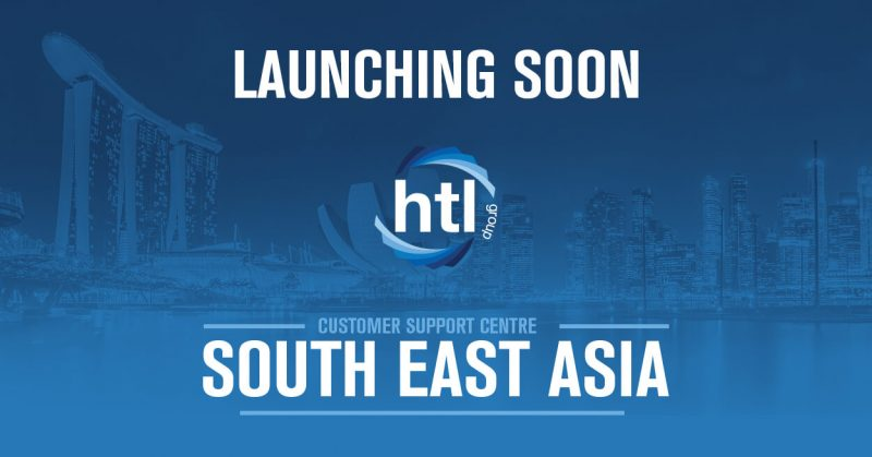 HTL Group to Add South East Asia Customer Support Centre